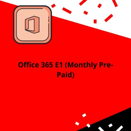 Office 365 E1 (Monthly Pre-Paid)