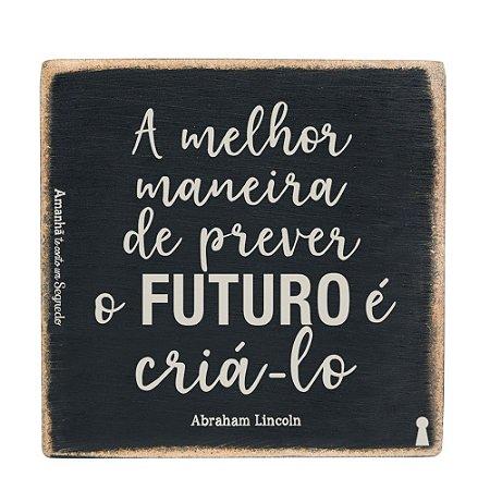 Box 12x12 - A melhor maneira de prever o Futuro e cria-lo -  Amanhã te conto um segredo