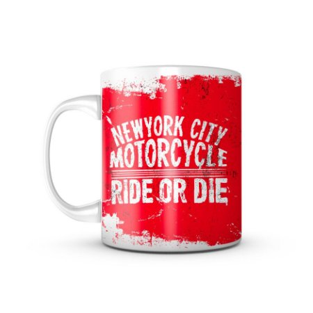 Caneca NY Motorcycle Ride Or Die 325ML