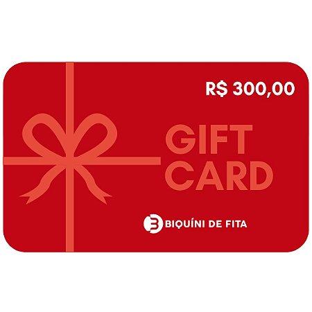 Gift Card R$ 300,00