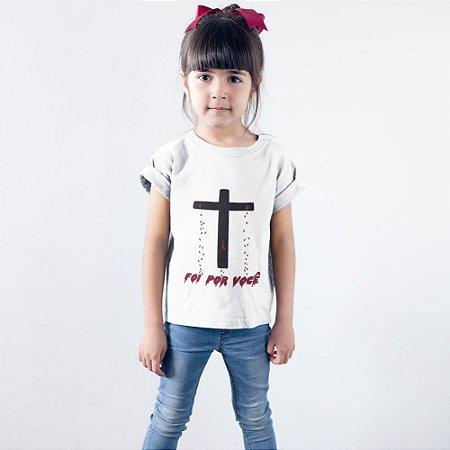 Camisa Infantil Branca Foi Por Você