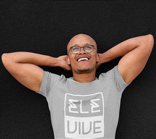 Camiseta Cinza Ele Vive