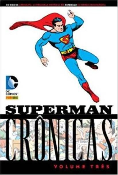 Superman Crônicas - Volume 3