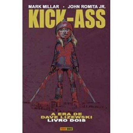 Kick-Ass: A Era de Dave Lizewski - Volume 2