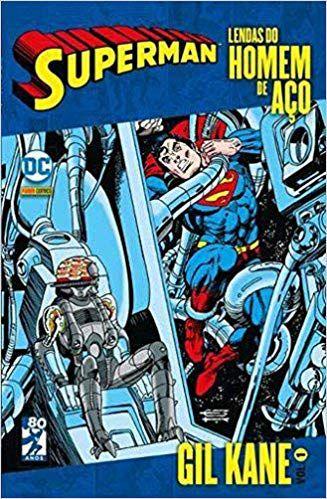 Lendas do Homem de Aço: Gil Kane - Volume 1