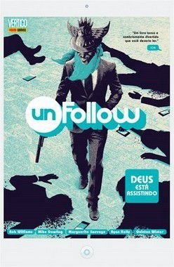 Unfollow: Deus está assistindo