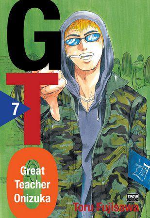 GTO - Great Theacher Onizuka - Volume 07