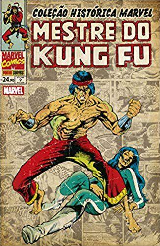 Mestre Do Kung Fu: Volume 9 - Coleção Histórica Marvel
