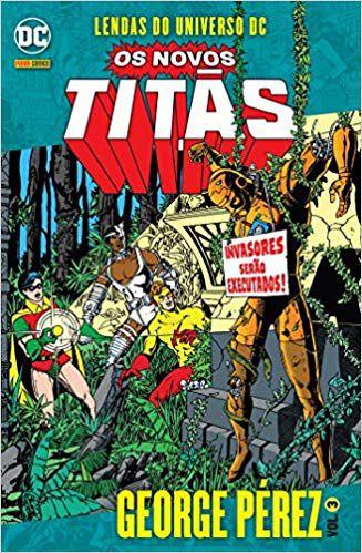 Lendas do Universo DC: Os Novos Titãs - Volume 3