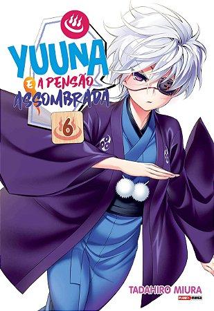 Yuuna e a Pensão Assombrada - Volume 6