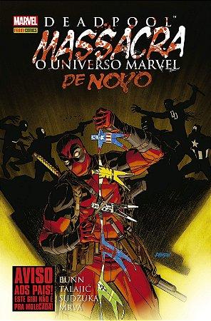 DeadPool Massacra o universo Marvel de Novo