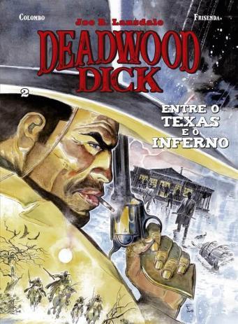 Deadwood Dick - Entre o Texas e o Inferno