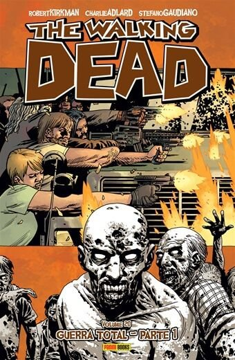 The Walking Dead :Guerra total - Volume 20