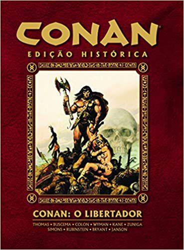 Conan - O Libertador - Edição Histórica