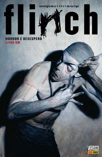 Flinch - Livro um Horror e desespero