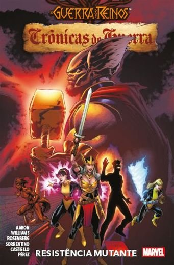 A Guerra dos Reinos: Crônicas de Guerra - Volume 2 - Resistência Mutante