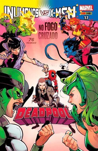 Deadpool - Edição 17 -  Inumanos VS X-Men no fogo cruzado