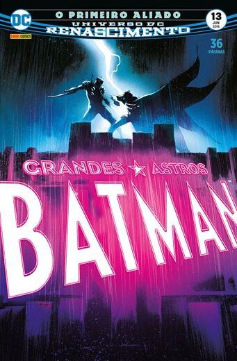 Grandes Astros: Batman Renascimento - Edição 13