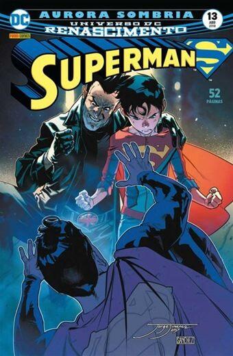Superman: Renascimento - Edição 13 Aurora Sombria