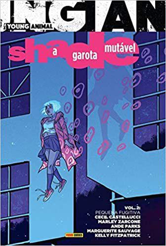Shade, A Garota Mutável Vol. 2