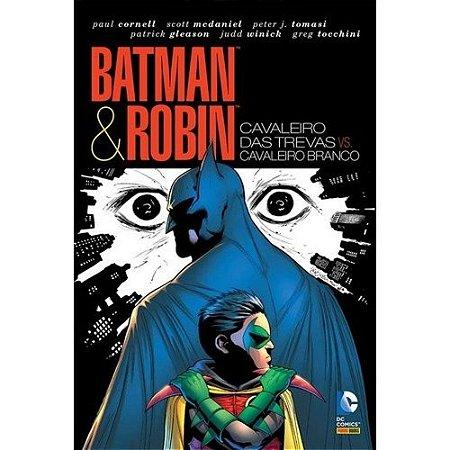Batman & Robin - Cavaleiro das Trevas Vs. Cavaleiro Branco