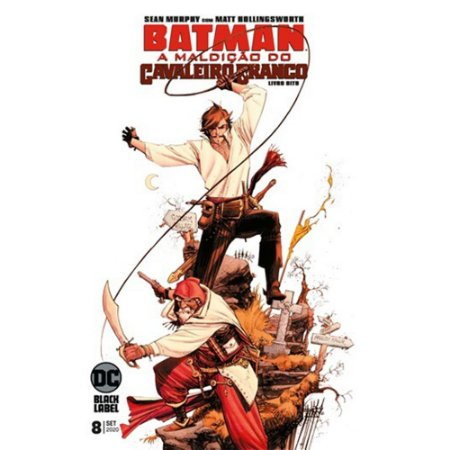 Batman: A Maldição do Cavaleiro Branco - Edição 08