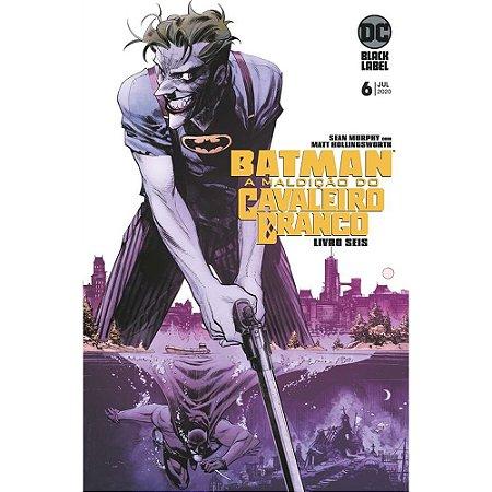 Batman: A Maldição Do Cavaleiro Branco - Volume 06