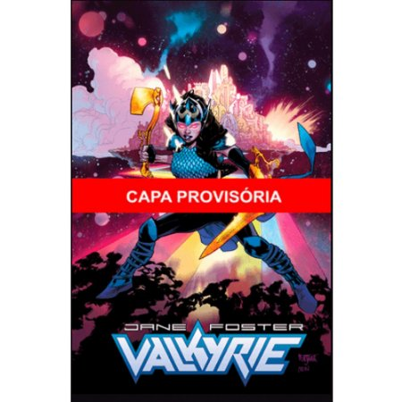 Valquíria: Jane Foster - Volume 02