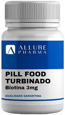 Pill Food Turbinado com Biotina 3mg  * Cabelos fortes e com brilho *