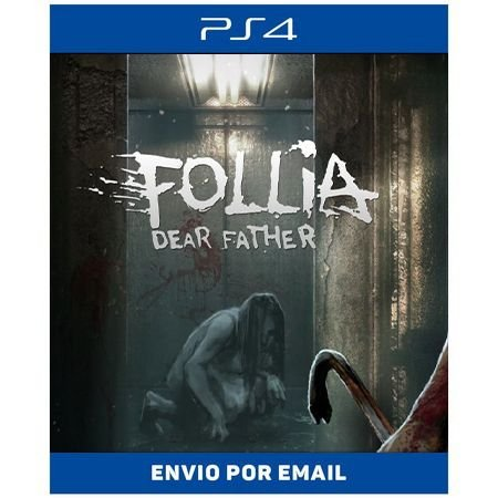 Follia - Dear Father - Ps4 Digital