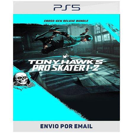 Tony Hawk's Pro Skater 1 + 2 Pacote Cross-Gen Deluxe - PS4 e Ps5  Digital