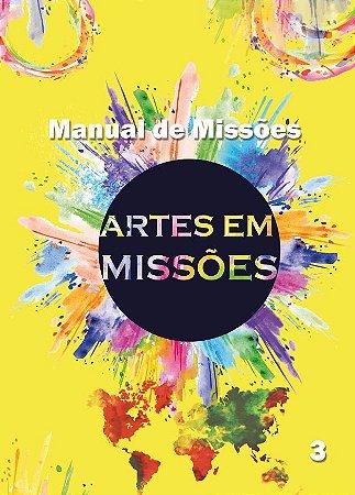 Manual de Missões 3 - Artes em Missões