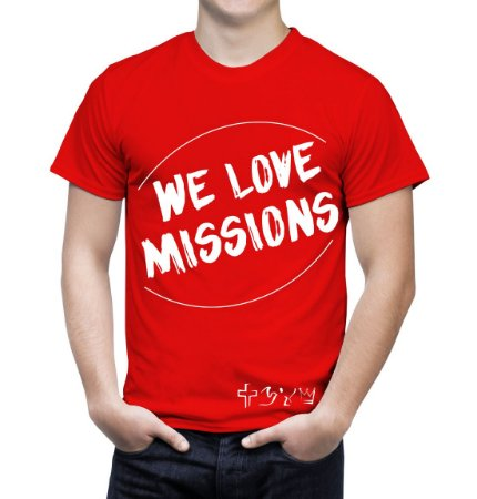 """We love Missions"" - Camiseta Vermelha"