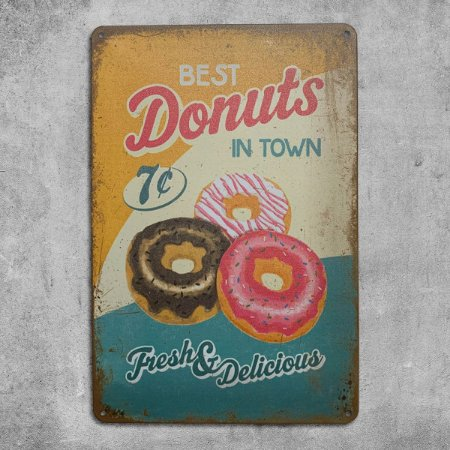 Placa de Metal Best Donuts in Town Fresh Retrô Vintage