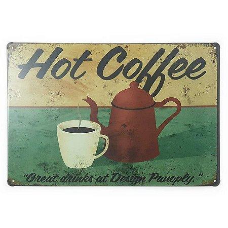 Placa de Metal Hot Coffee Great Drinks - 30 x 20 cm