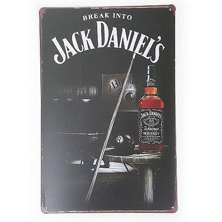 Placa de Metal Break Into Jack Daniel's - 30 x 20 cm
