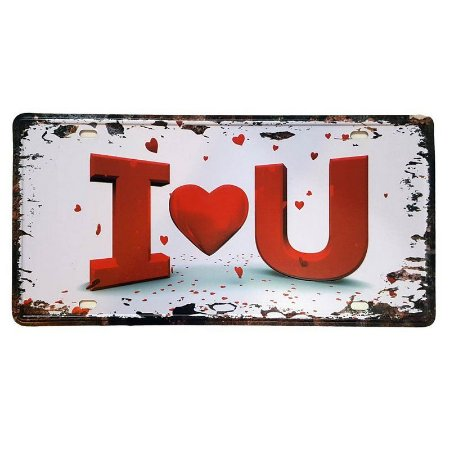 Placa de Metal Decorativa I Love You - 30,5 x 15,5 cm