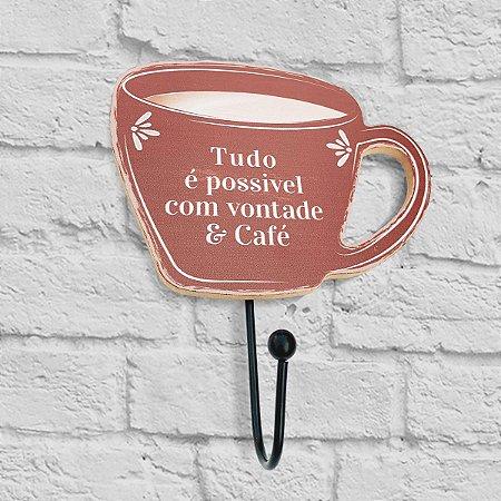 Gancho Xícara - Tudo é possível com vontade e Café