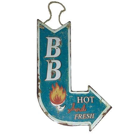 Placa de Metal Decorativa Seta BB Hot and Fresh