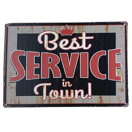 Placa de Metal Best Service in town - 30 x 20 cm
