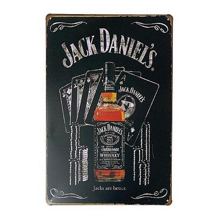 Placa de Metal Whisky Jack Daniel's are better - 30 x 20 cm