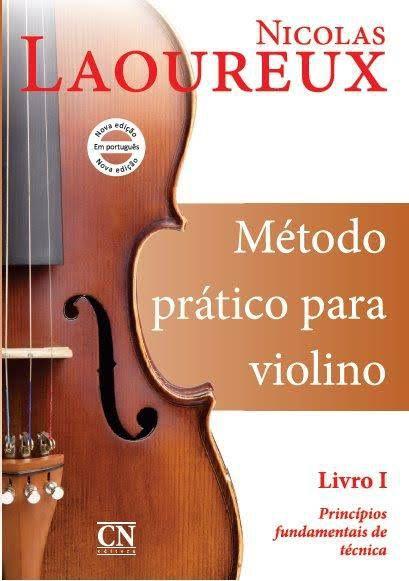 Método Prático p/ Violino Volume I - NICOLAS LAOUREUX