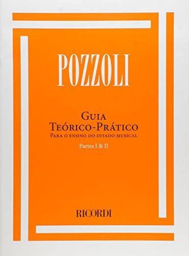 Guia Teórico e Prático p/ o Ensino do Ditado Musical Volume 1 e 2 - POZZOLI