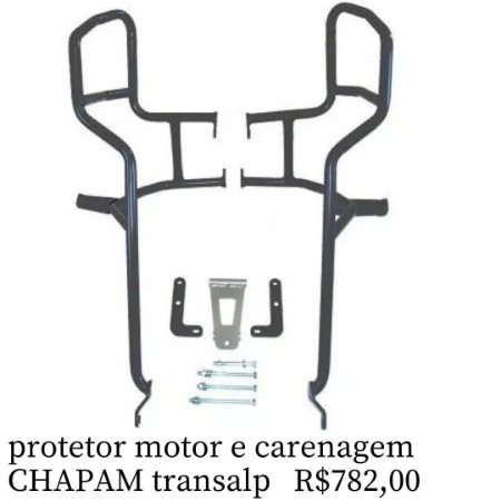Protetor motor e carenagem chapam transalp