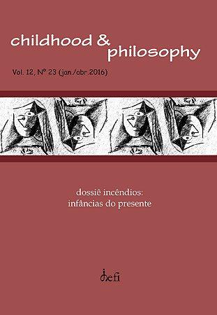 Childhood & Philosophy - Dossiê Incêndios: Infâncias do presente