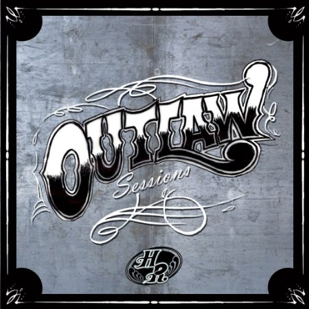 Hillbilly Rawhide - Outlaw Sessions