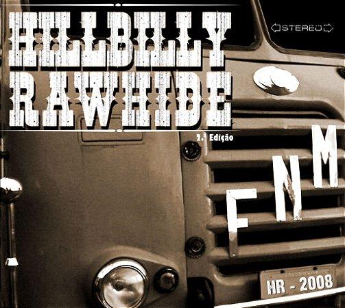 CD Hillbilly Rawhide FNM (2.ª Edição)
