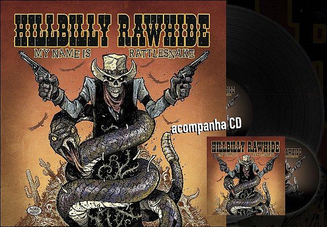Vinil Hillbilly Rawhide - My Name is Rattlesnake (Edição Limitada) + CD Cardbox