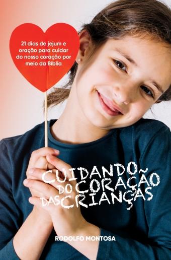 Cuidando do Coração das Crianças