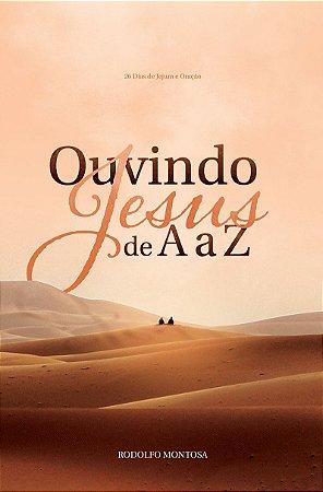 Ouvindo Jesus de A a Z